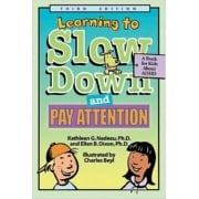 Learning To Slow Down And Pay Attention Book