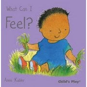What Can I Feel? Small Senses Board Book