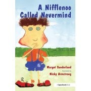 A Nifflenoo Called Nevermind - A book for children who bottle up their feelings