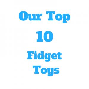 Top 10 Fidget Toys